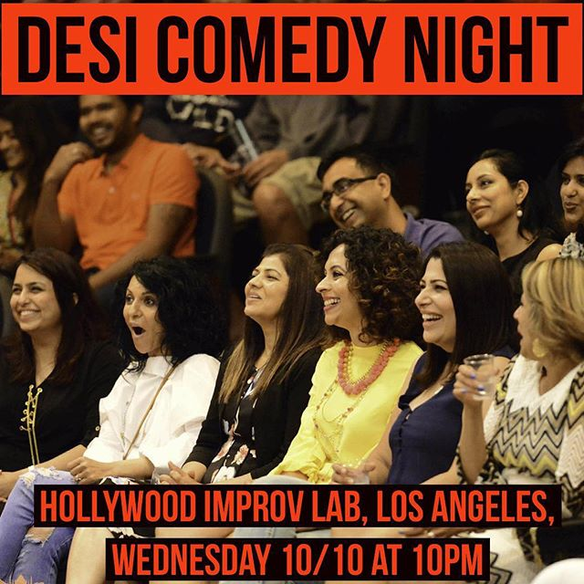 Get your tickets for Desi Comedy Night at the Hollywood Improv Lab, Wednesday 10/10 at 10pm  https://goo.gl/pwvAd1  #losangeles #bollywoodlosangeles #desi