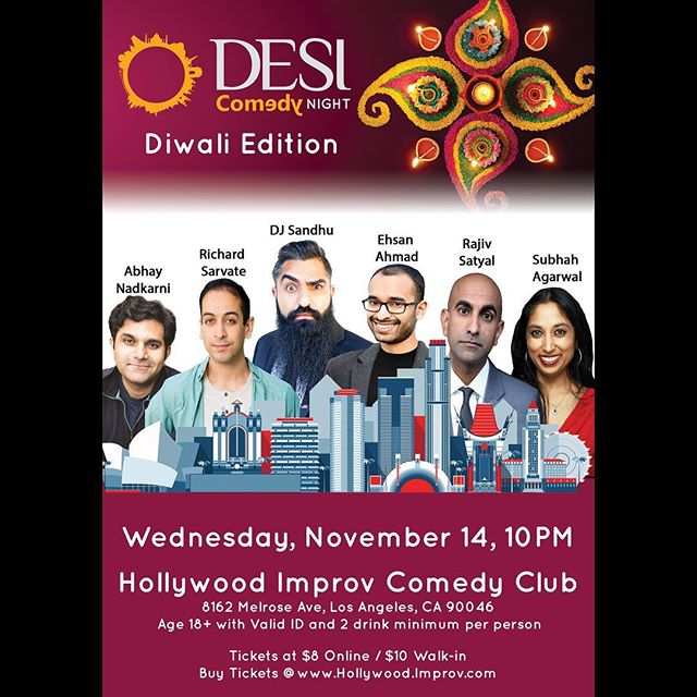 Desi Comedy has a Diwali special on Wednesday 11/14 at the Hollywood Improv! Details at goo.gl/4Ju8gu