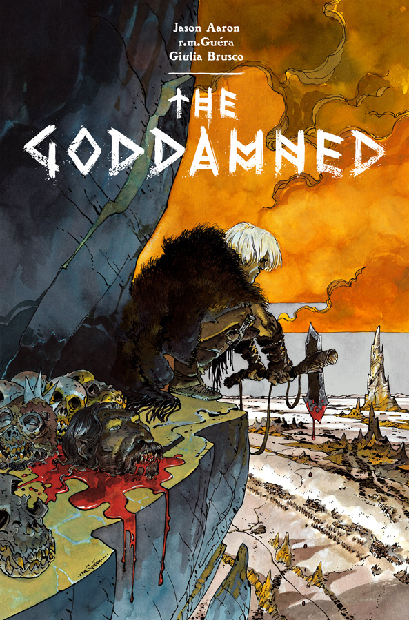 The Goddamned. (c) 2015 Golgonooza Inc and rmGu é ra.