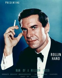 Martin Landau as Rollin Hand.