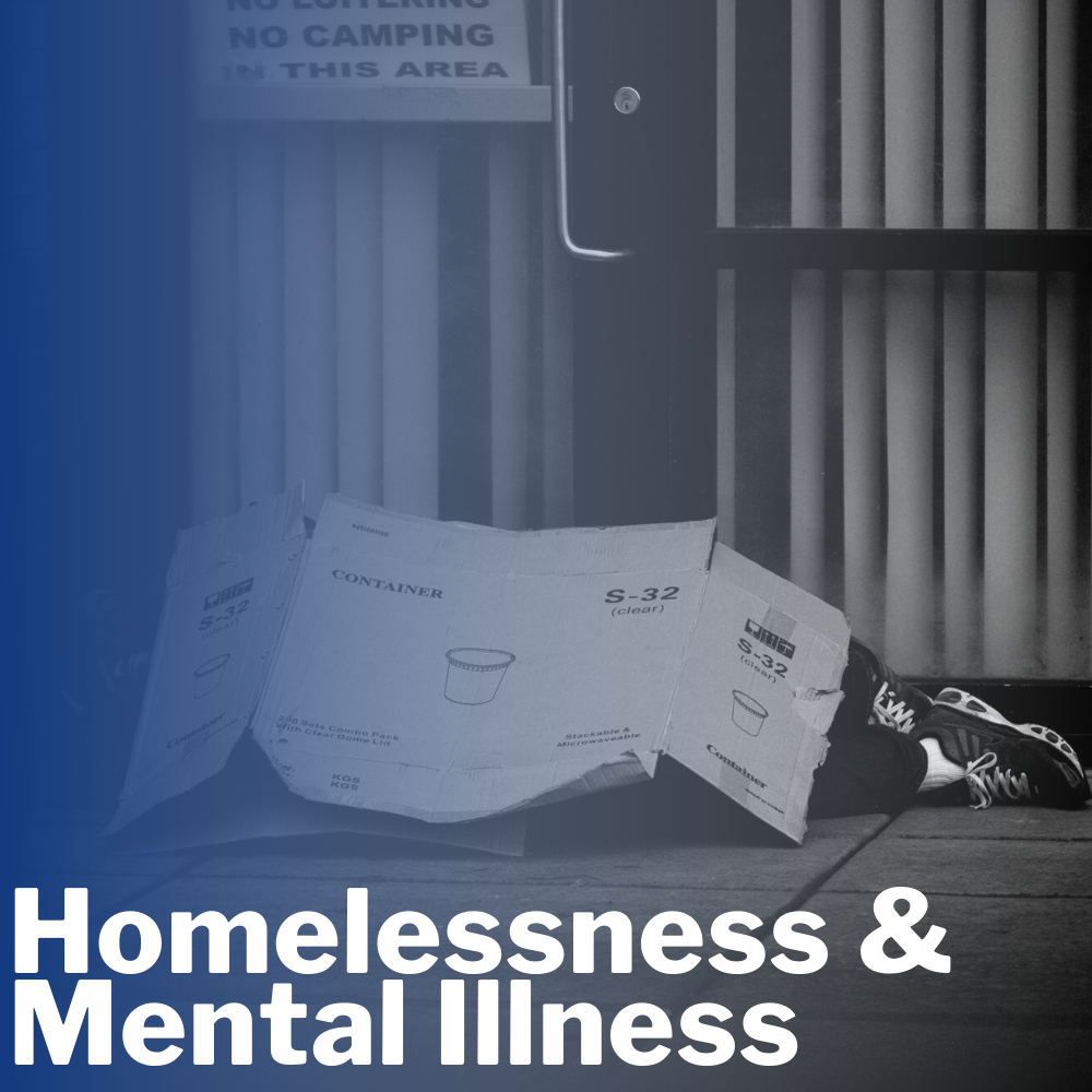 Homeless and Mental Illness