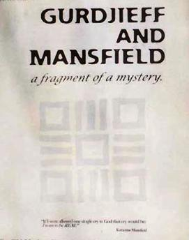 Gurdjieff and Mansfield