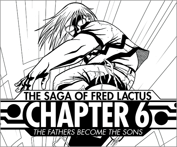Rock of Pages   #21 The Saga of Fred Lactus Chapter 6  It's the exciting conclusion, and you've got front row seats for the end of the world!   Read More >