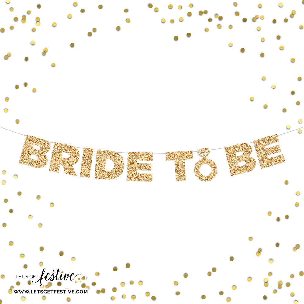 LetsGetFestive_Bride to Be Banner.jpg
