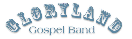 Gloryland Gospel Band