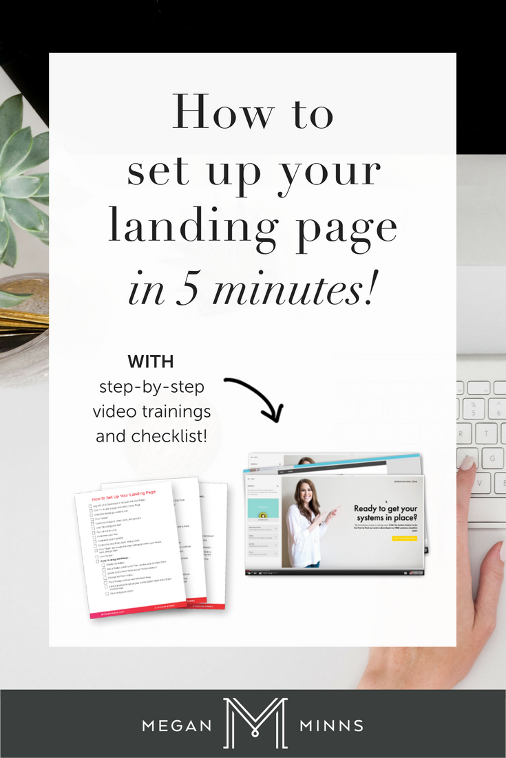 Learn how to set up a landing page in less than 5 minutes! Using Squarespace's cover pages you can get your landing page up FAST and connect it to your email platform. Go here to watch my free tech videos (all 4 of them!) showing you how to exactly this no matter what platform you use AND get my free checklist: http://meganminns.com/blog/landing-page