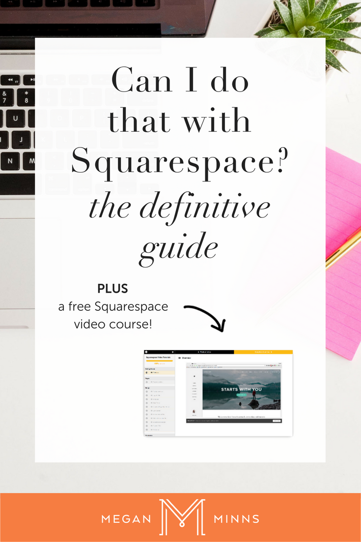 Can i do that with squarespace the definitive guide megan minns not sure what you can do with squarespace ive got the definitive guide maxwellsz