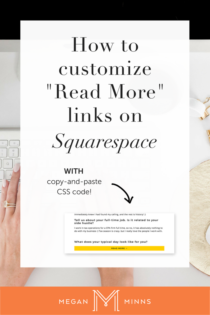 How to Customize the Read More Link on Squarespace Blog Post