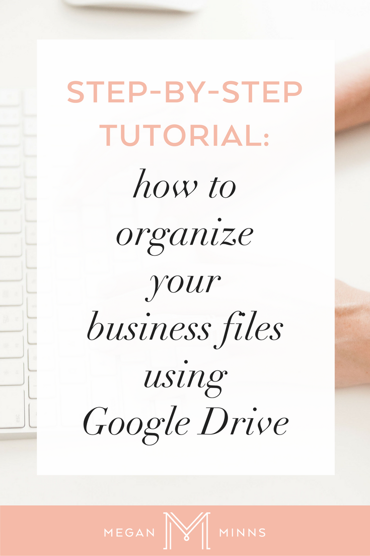 Step-by-step tutorial on how to organize your business files using Google Drive.