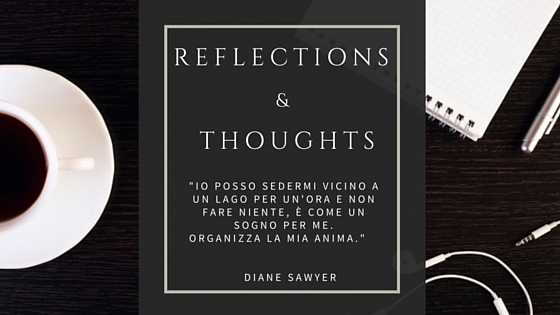 Reflection & Thoughts