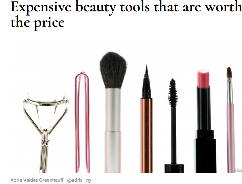 http://www.thelist.com/46784/expensive-beauty-tools-worth-price/