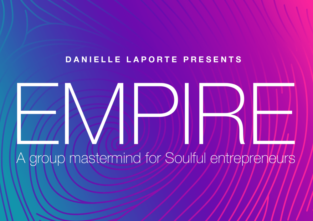 Empire-Danielle-Laporte-blog-Header.png