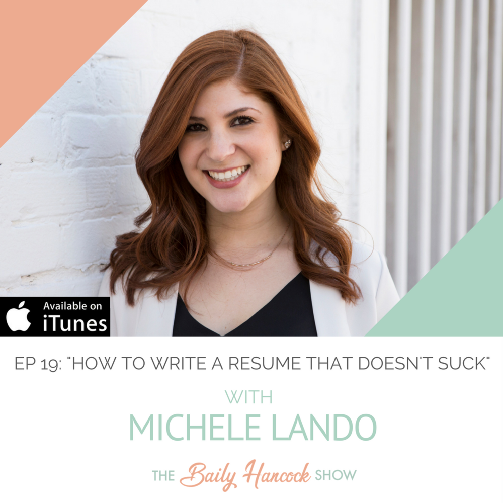 19 How To Write A Resume That Doesnt Suck With Michele Lando