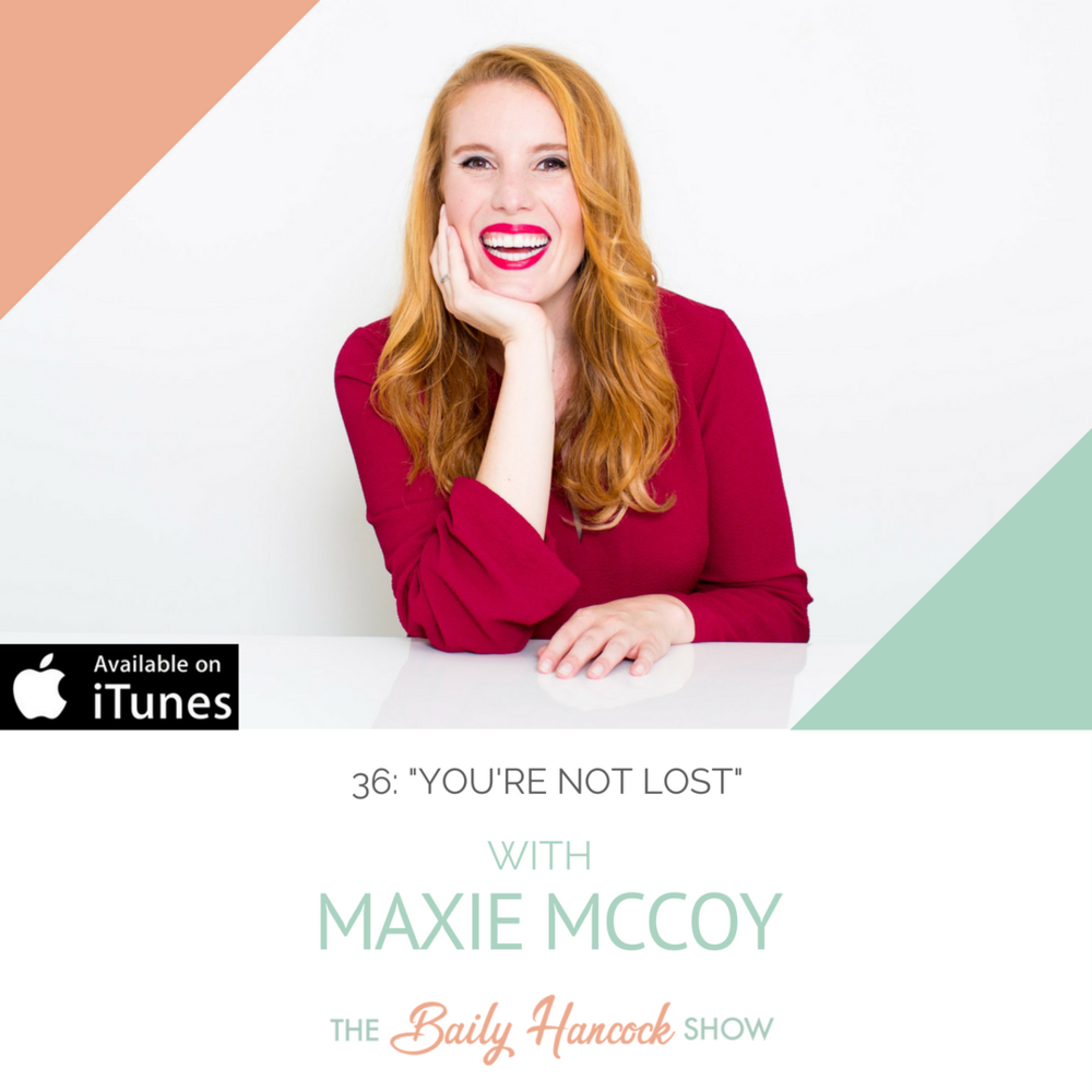 Maxie McCoy You're Not Lost