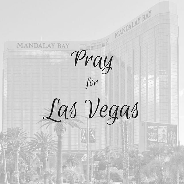 Please join us in praying for the Las Vegas community along with all the victims and families of the horrific shooting. Our thoughts and prayers go out to everyone affected. Praying hope and love will shine thru the darkness. [Do not be overcome by evil, but overcome evil with good. Romans 12:21]