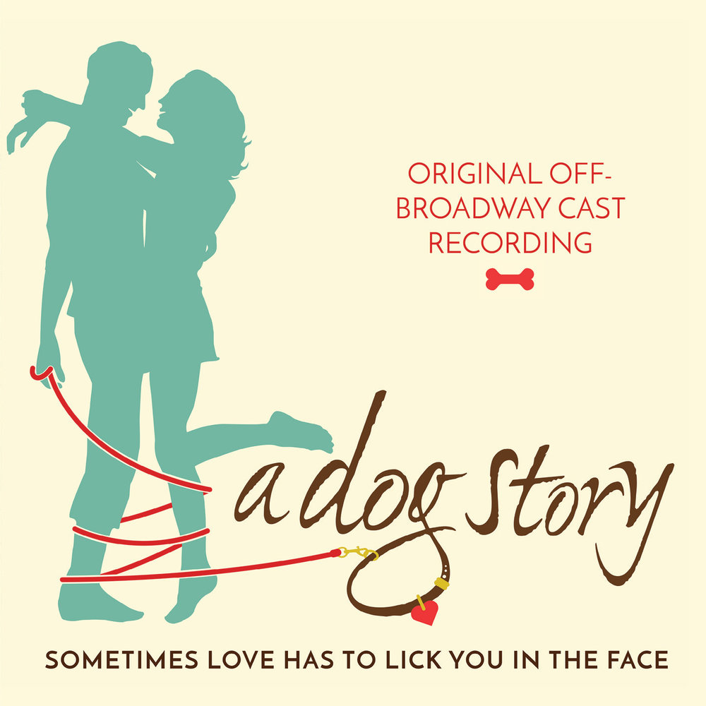 A Dog Story: Original Off-Broadway Cast Recording