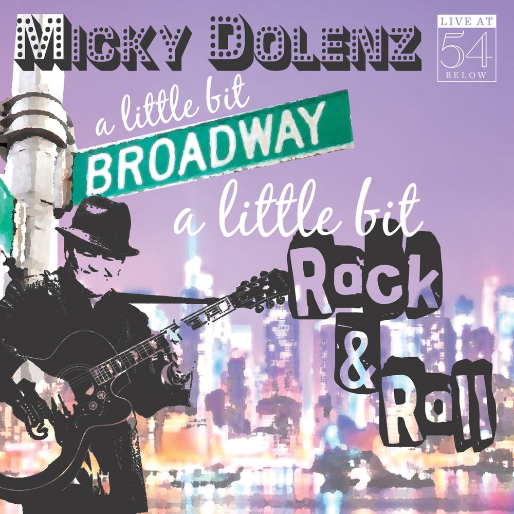 Micky Dolenz A Little Bit Broadway A Little Bit Rock and Roll Album Art