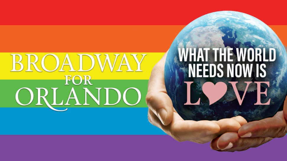 Broadway for Orlando - What the World Needs Now Is Love