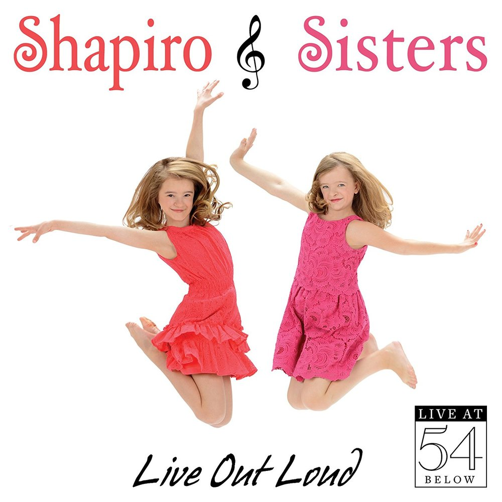 Shapiro Sisters - Live Out Loud