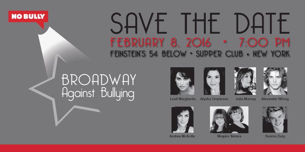 No Bully Broadway Against Bullying Feinstein's/54 Below Poster