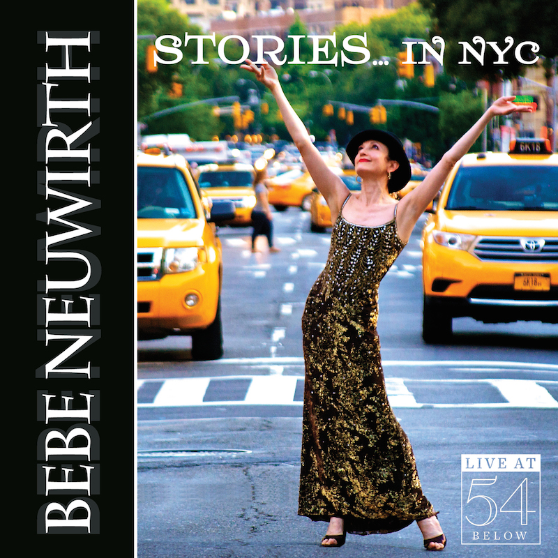 Bebe Neuwirth - Stories... in NYC: Live at 54 Below