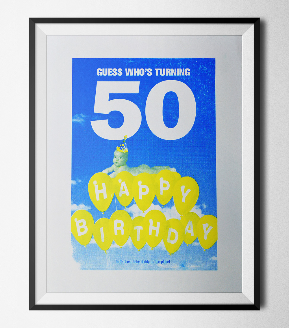 A lightheartedscreen-print for my dad to remember his 50th birthday... since his memory isn't what it used to be