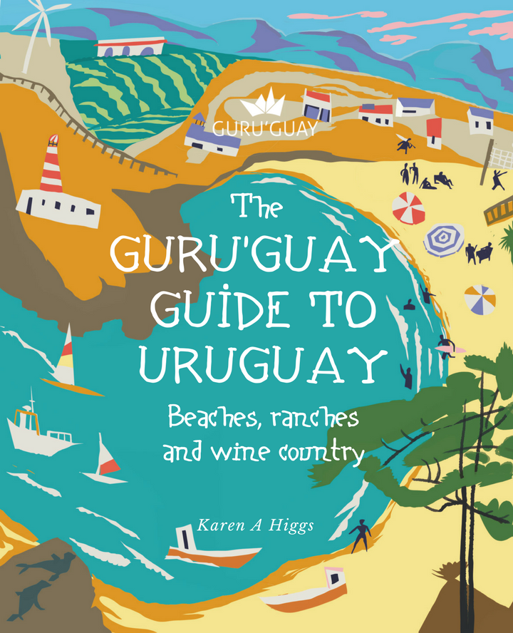 Guru'Guay Guide to Uruguay: Beaches, Ranches and Wine Country.png