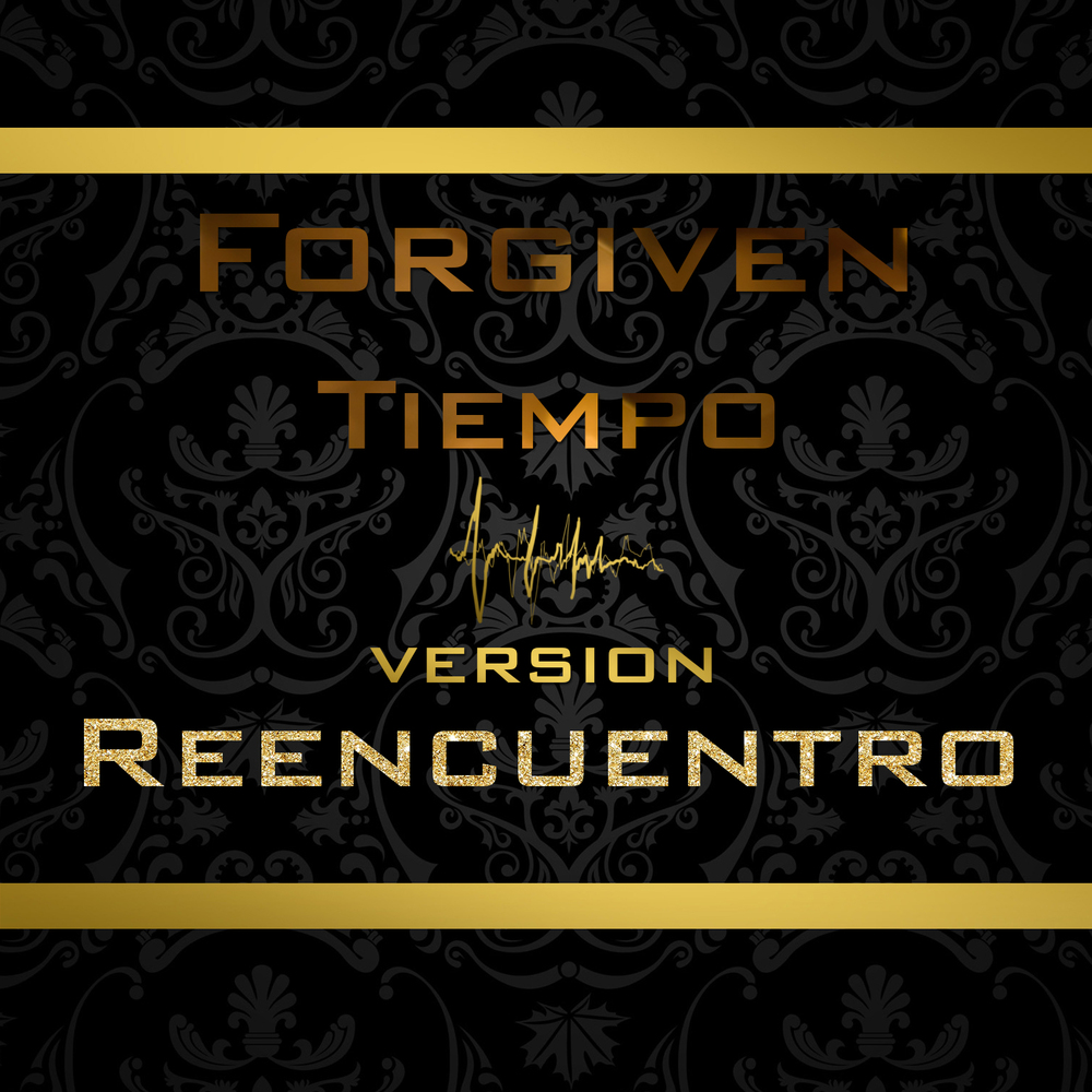 forgiven reencuentro.jpg