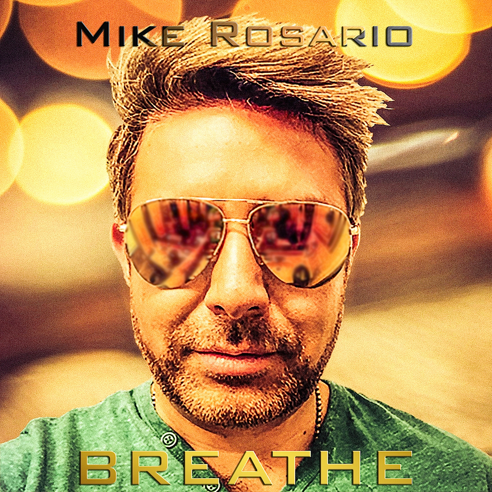 Mike+Rosario+Breathe+single.jpg