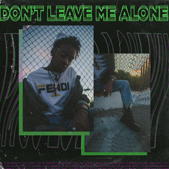 Don't leave me alone — #dontleavemealone #design #graphicdesign #albumdesign #instadesign #chaosdesign #green #purple #grunge #sadboy #dallastalent #dallasfashion #dallasphotographer #fashionphotography #fashionphotographer #dallasmodel #fendi #wrangler #vfiles #idmag #papermag #nylonmag #graphicdesigner #dallasart