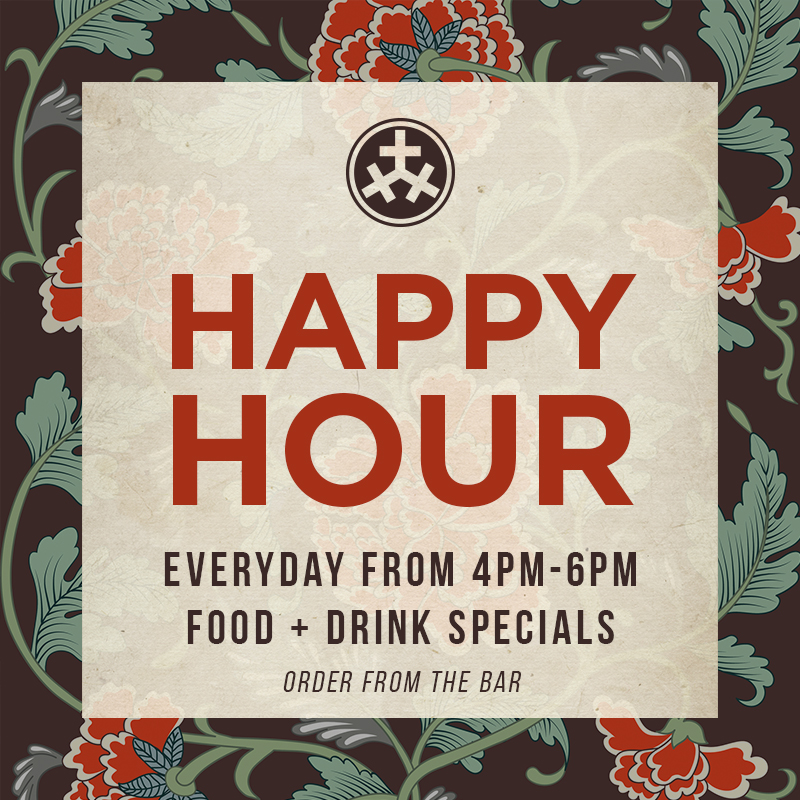 Happy HourHappy Hour - Enjoy discounted food and drink specials EVERY DAY we are open from 4-6pm.  Click here to see our happy hour menu.