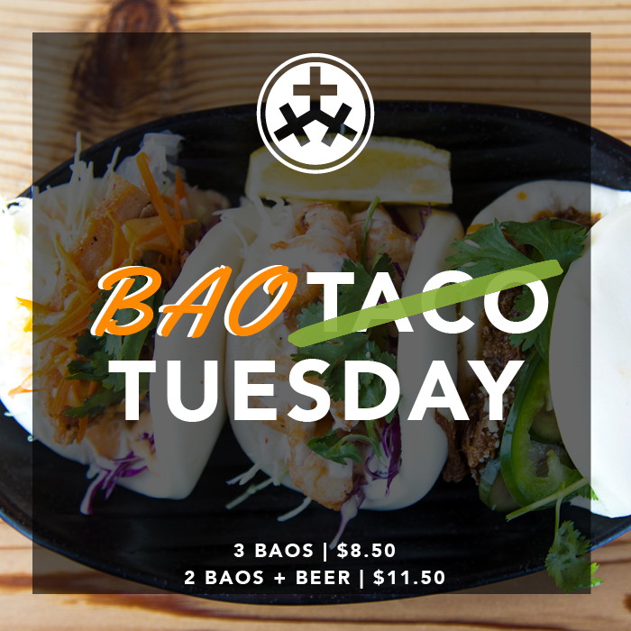 Bao Tuesdays - Bao.... the long lost cousin of the taco. Join us on Tuesday's for a killer Baos & Beer special!