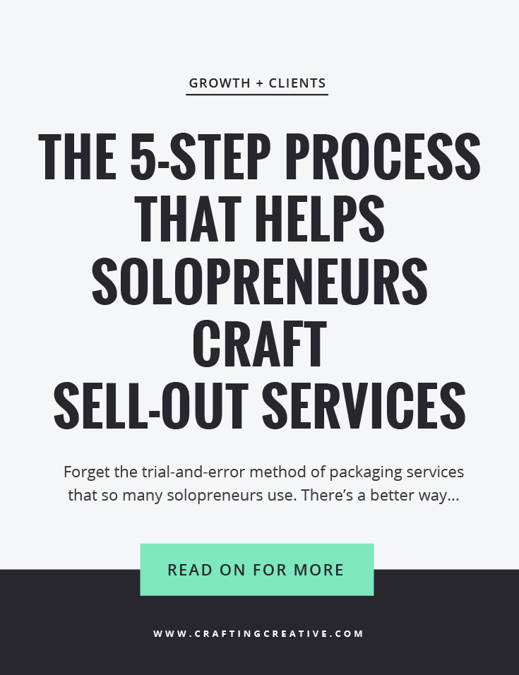 Learn the 5-step full-proof method for crafting your sell-out signature service package.