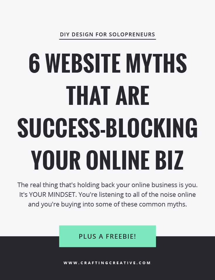 The real thing that's holding back your online business is you. It's YOUR MINDSET. You're listening to all of the noise online and you're buying into some of these common myths. But they are just that – myths. Today I want to talk about 6 common website myths that are completely success-blocking your business. Click through to read the post!