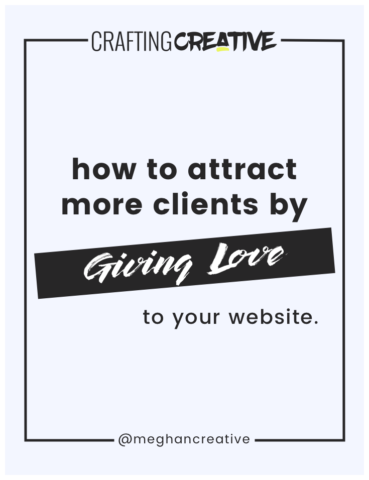 Are you looking for a way to differentiate yourself from the competition, to showcase your personal brand, and to get more clients with your website? It all starts with LOVE. Click through to read the full post.