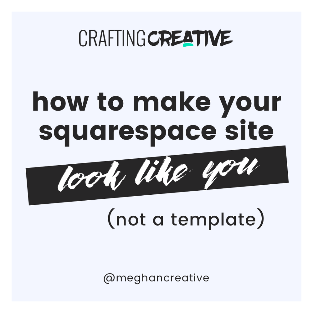 How to make your Squarespace site look like you (and not a ...