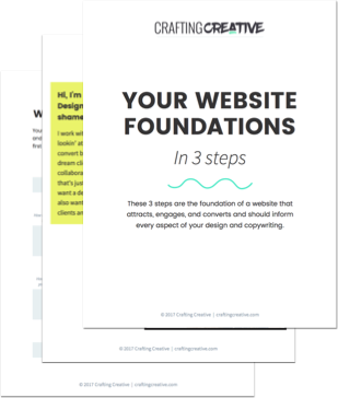 The Free Website Foundations Workbook for Creative Entrepreneurs teaches you the 3 foundational pieces you must have before starting any design or redesign.