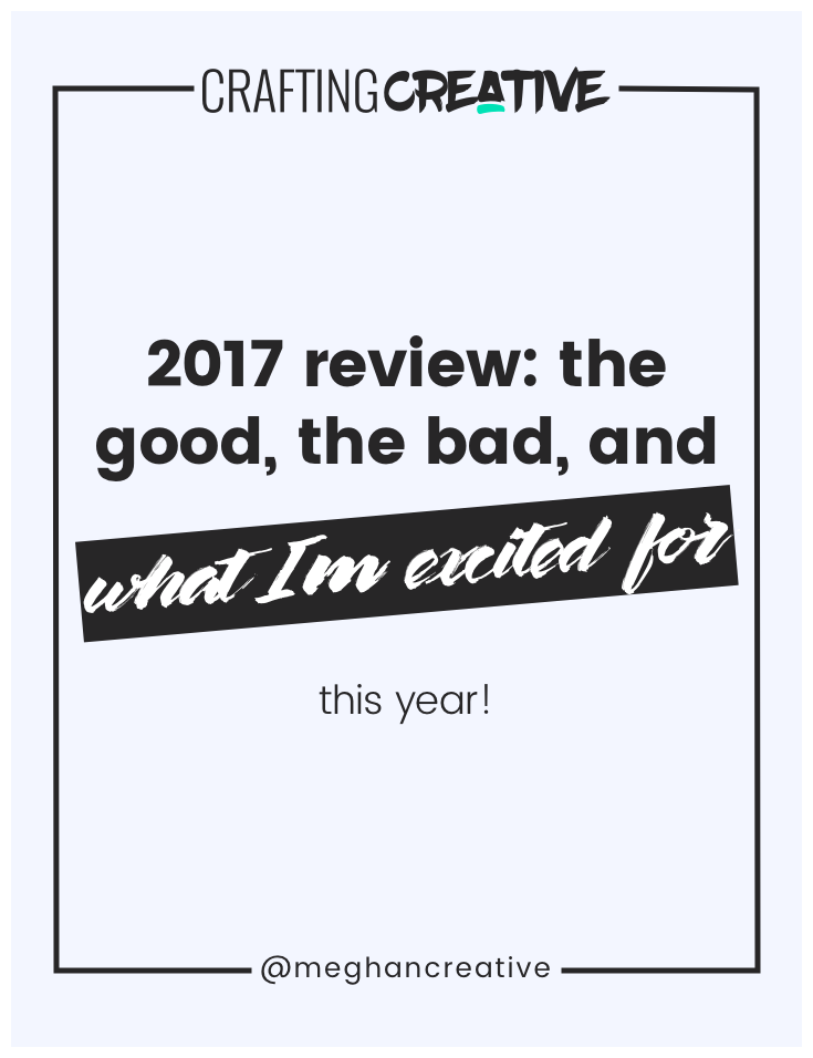 I'm not talking about resolutions or goal-setting. In this post I'm getting real with you about how my side business (and life) went in 2017: good, the bad, and the exciting things to come! Click through to read the post and get an exclusive invite to something new!