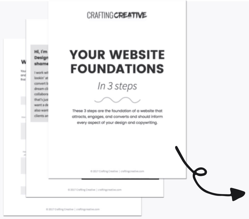 Get the FREE Website Foundations Workbook and get clear on your website's PURPOSE, your dream client's DESIRES, and your STANDOUT brand message.