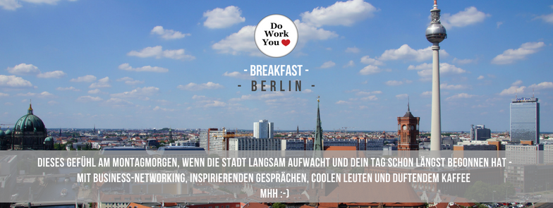 berlin do work you love breakfast long.png