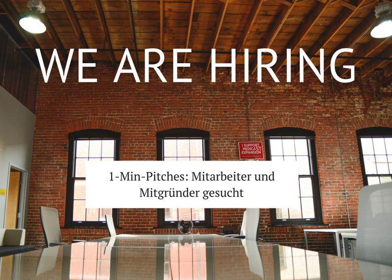 Startups & Corporates, die Mitarbeiter/Mitgründer suchen, halten einen 1-Min-Pitch und präsentieren die Firma und die offenen Stellen. Bei Interesse schreibt uns eine  Email
