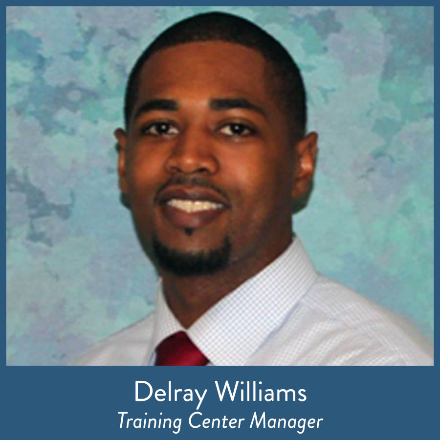Delray Williams, Training Center Manager