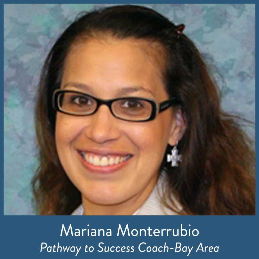 Mariana Monterrubio, Pathway to Success Coach-Bay Area