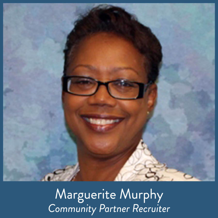 Marguerite Murphy, Community Partner Recruiter