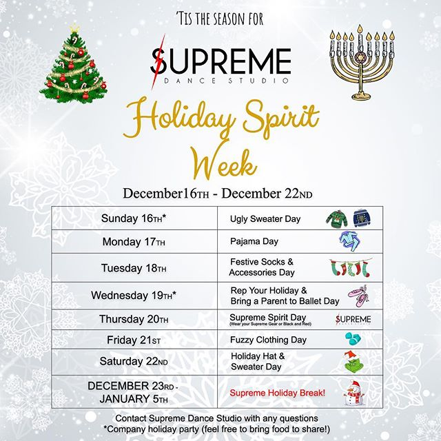 Supreme Spirit Week Starts Sunday!!! Sunday - Ugly Sweater Day and Hip Hop Company Parties (Feel free to bring food and treats to share) Monday - Pajama Day Tuesday - Festive Socks and Accessories Day Wednesday - Rep Your Holiday, Bring A Parent To Ballet Day and Axis Company Parties (Feel free to bring food and treats to share) Thursday - Supreme Spirit Day (Wear your Supreme gear or Black and Red) Friday - Fuzzy Clothing Day Saturday - Holiday Hat and Sweater Day December 23rd to January 5th - Supreme Winter Break! #wearesupreme #supremedancestudio #supreme #happyholidays #holidays2018 #spiritweek