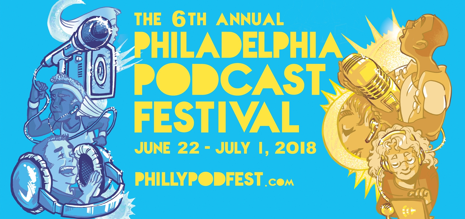 The Philadelphia Podcast Festival