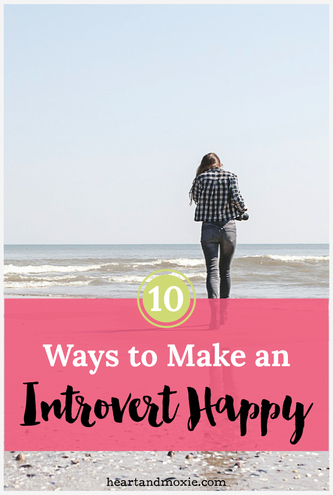 10 Ways to Make an Introvert Happy