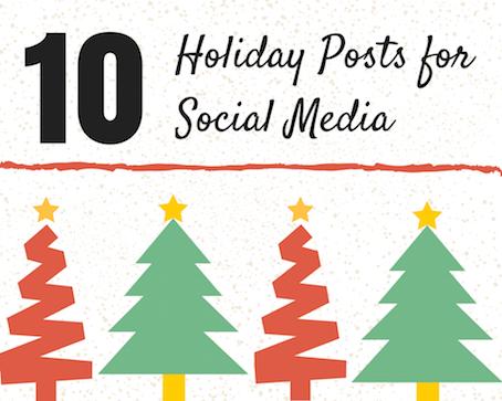 10 Holiday Posts for Social Media