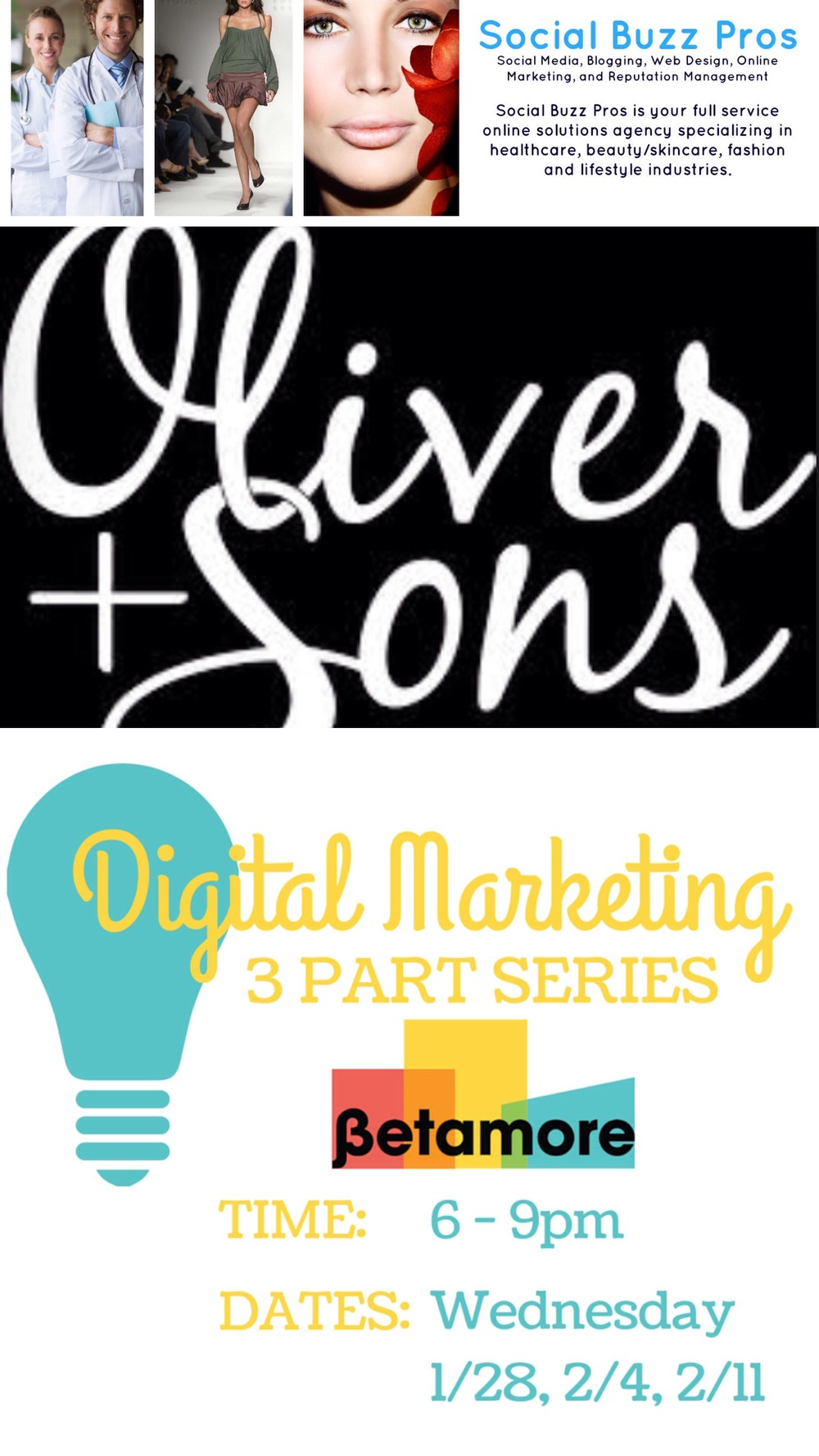 Social Buzz Pros and Oliver + Sons Workshop Offerings at Betamore