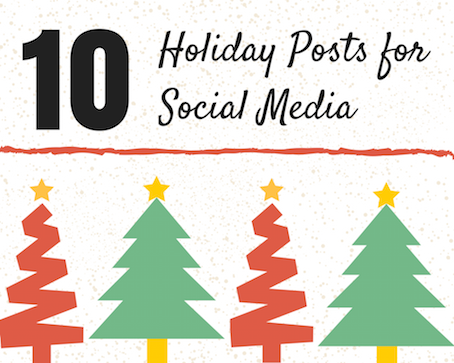 10 Holiday Posts for Social Media.png
